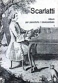 Okładka: Scarlatti Domenico, Album per pianoforte \ clavicembalo z. 1
