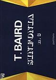 Ok�adka: Baird Tadeusz, III Symfonia (partytura)