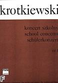 Okładka: Krotkiewski Witold, Koncert szkolny nr 1