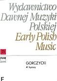 Okładka: Gorczycki Grzegorz Gerwazy, 4 Hymny na chór SATB, dwoje skrzypiec i basso continuo (partytura)