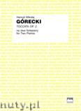Okładka: Górecki Henryk Mikołaj, Toccata op. 2 na dwa fortepiany