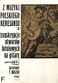 Okładka: Mazur Tadeusz, Z muzyki polskiego renesansu z.2 na gitarę