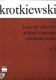 Okładka: Krotkiewski Witold, Koncert szkolny nr 3