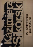 Okładka: Sikorski Kazimierz, IV Symfonia (partytura)
