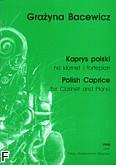 Ok�adka: Bacewicz Gra�yna, Kaprys polski na klarnet i fortepian