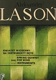 Okładka: Lasoń Aleksander, Kwintet wiosenny na instrumenty dęte (partytura)