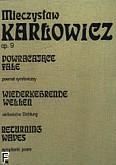 Okładka: Karłowicz Mieczysław, Powracające fale - poemat symfoniczny op. 9 (partytura)