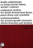 Ok�adka: Gliszewski Andrzej, Olejniczak Leon, Studia orkiestrowe na kot�y (wielki b�ben, werbel i talerze)