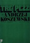 Okładka: Koszewski Andrzej, Tre pezzi na chór mieszany (partytura)