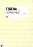 Ok�adka: G�recki Henryk Miko�aj, Dwie pie�ni sakralne op. 30 bis na baryton i fortepian