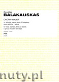 Okładka: Balakauskas Osvaldas, Chopin - Hauer na altówkę, sopran, tenor, 2 fortepiany, grupę aktorów i taśmę (partytura)
