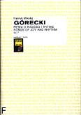 Okładka: Górecki Henryk Mikołaj, Pieśni o radości i rytmie op. 7 (partytura)