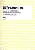 Okładka: Kutavičius Bronius, Anno cum tettigonia /kwartet smyczkowy nr 2/ (partytura+głosy)
