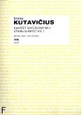 Okładka: Kutavičius Bronius, I Kwartet smyczkowy (partytura+głosy)