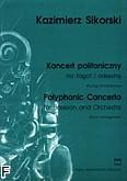 Okładka: Sikorski Kazimierz, Koncert polifoniczny na fagot i orkiestrę (wyciąg fortepianowy)