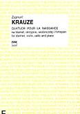 Okładka: Krauze Zygmunt, Quatuor pour la naissance na klarnet, skrzypce, wiolonczelę i fortepian (głosy)