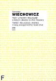 Okładka: Wiechowicz Stanisław, Trzy utwory religijne w łatwym układzie na chór mieszany a cappella (partytura)