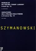 Okładka: Szymanowski Karol, Wariacje na polski temat ludowy h-moll op. 10