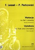 Okładka: Lessel Franciszek, Perkowski Piotr, Wariacje na flet i orkiestrę (wyciąg fortepianowy)