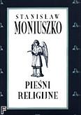 Okładka: Moniuszko Stanisław, Pieśni religijne utwory solowe i duety z organami lub fortepianem