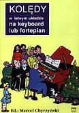 Okładka: Chyrzyński Marcel, Kolędy w łatwym układzie na keyboard lub fortepian