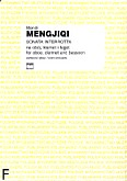 Okładka: Mengjiqi Mehdi, Sonata interrotta na obój, klarnet i fagot (partytura + głosy)