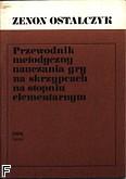 Okładka: Ostalczyk Zenon, Przewodnik metodyczny do nauki gry na skrzypcach