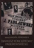 Ok�adka: Perkowska Ma�gorzata, Diariusz koncertowy I.J.Paderewskiego
