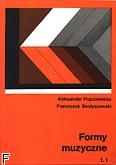 Okładka: Frączkiewicz Aleksander, Skołyszewski Franciszek, Formy muzyczne T.1/2/dod.