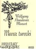 Ok�adka: Mozart Wolfgang Amadeusz, Marsz turecki KV 331