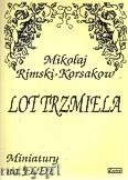 Ok�adka: Rimski-Korsakow Miko�aj, Lot trzmiela na flet i fortepian