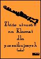 Okładka: , Zbiór utworów na klarnet dla początkujących - solo