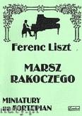 Ok�adka: Liszt Franz, Marsz Rakoczego