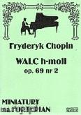 Ok�adka: Chopin Fryderyk, Walc h-moll op. 69 nr 2