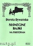 Okładka: Dywańska Dorota, Słoneczne bajki