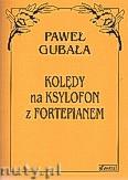 Okładka: , Kolędy na Ksylofon z fortepianem