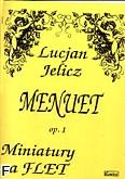 Ok�adka: Jelicz Lucjan, Menuet op. 1