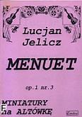 Ok�adka: Jelicz Lucjan, Menuet op.1nr 3