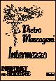 Ok�adka: Mascagani Pietro, Intermezzo