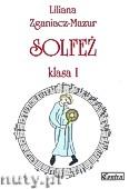 Okładka: Zganiacz-Mazur Liliana, Solfeż, klasa 1