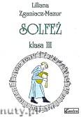 Okładka: Zganiacz-Mazur Liliana, Solfeż, klasa 3
