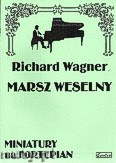 Okładka: Wagner Ryszard, Marsz weselny