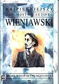 Ok�adka: Wieniawski Henryk, Najpi�kniejszy Wieniawski