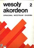 Ok�adka: Chudoba Mieczys�aw, Weso�y akordeon z. 2