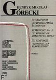 Ok�adka: G�recki Henryk Miko�aj, III Symfonia - Symfonia pie�ni �a�osnych /pa/