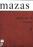 Ok�adka: Mazas Jacques-F�r�ol, Etiudy op. 36; z. 1: �tudes sp�ciales