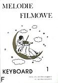 Ok�adka: Wi�niewski Marek, Wi�niewski Stanis�aw, Melodie filmowe na keyboard, z. 1