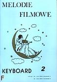 Okładka: Wiśniewski Janusz, Wiśniewski Stanisław, Melodie filmowe na keyboard, z. 2