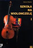 Okładka: Międlar Marian, Szkoła na wiolonczelę, z. 1