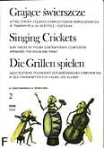 Okładka: Różni, Grające świerszcze łatwe utwory polskich kompozytorów współczesnych z. 2